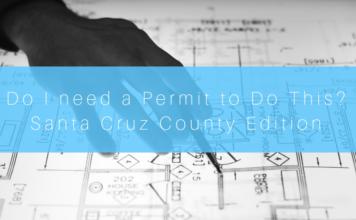 Do I Need a Permit to Do This? - Santa Cruz County Edition